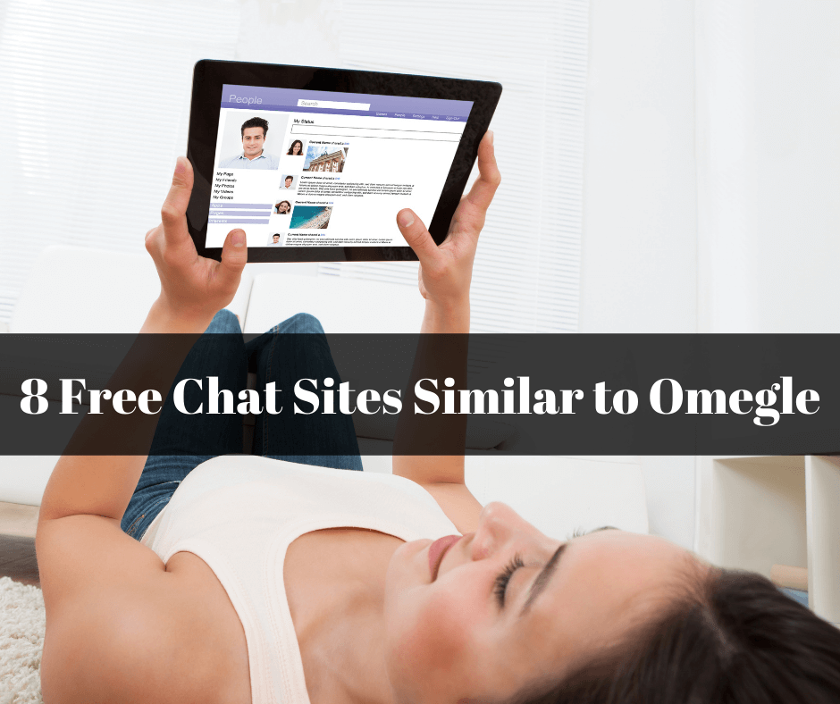 8 Free Chat Sites Similar to Omegle