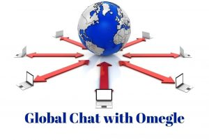 Global Chat with Omegle